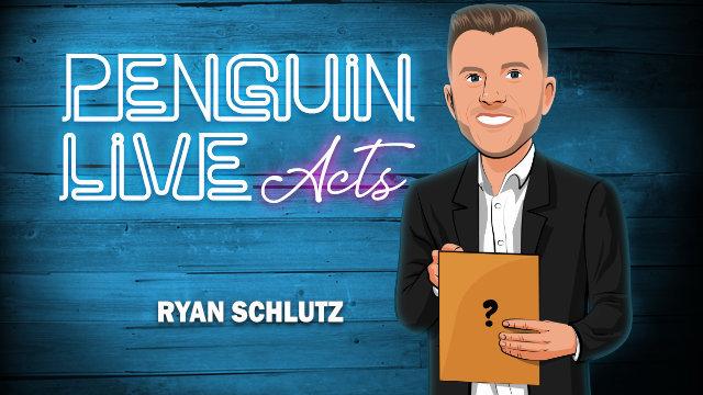 Ryan Schlutz LIVE ACT (Penguin LIVE)