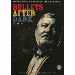 Bullets After Dark (2 DVD Set) by John Bannon & Big Blind Media - DVD 表